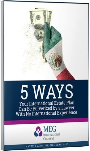 5 Ways Your International Estate Plan Can Be Pulverized by a Lawyer With No International Experience